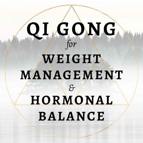 qi gong course for weight management and hormonal balance